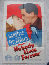 Nobody Lives Forever, Original Movie Poster, John Garfield, FILM NOIR, '46